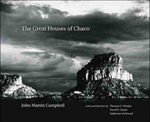 The Great Houses of Chaco.: John Martin Campbell.