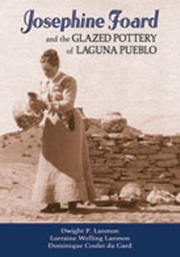 9780826343079: Josephine Foard and the Glazed Pottery of Laguna Pueblo