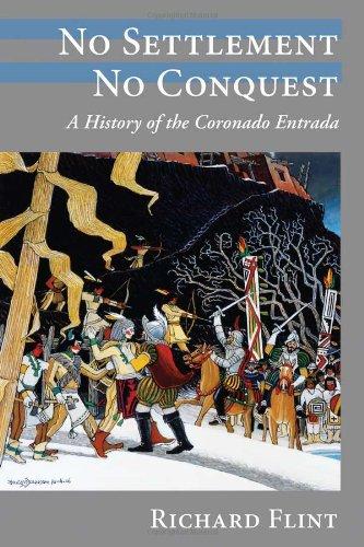 9780826343628: No Settlement, No Conquest: A History of the Coronado Entrada