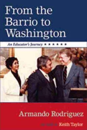 9780826343819: From the Barrio to Washington: An Educator's Journey