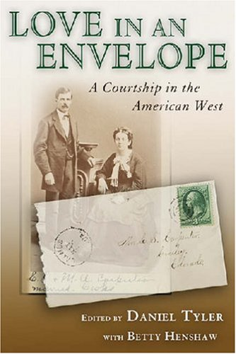 9780826345349: Love in an Envelope: A Courtship in the American West