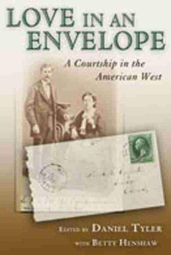 9780826345356: Love in an Envelope: A Courtship in the American West