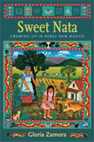 9780826346346: Sweet Nata: Growing Up in Rural New Mexico