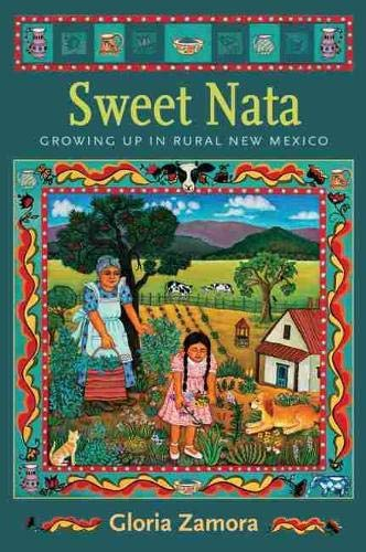 9780826346353: Sweet Nata: Growing Up in Rural New Mexico