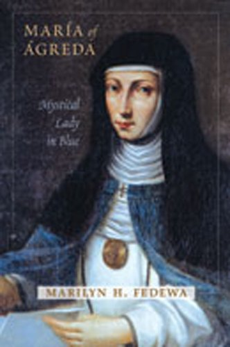 9780826346445: María of Ágreda: Mystical Lady in Blue