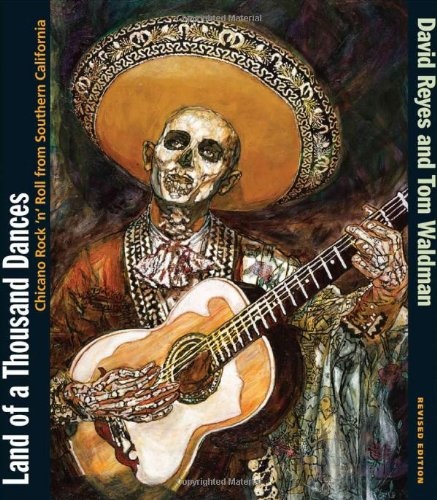 9780826347220: Land of a Thousand Dances: Chicano Rock 'n' Roll from Southern California