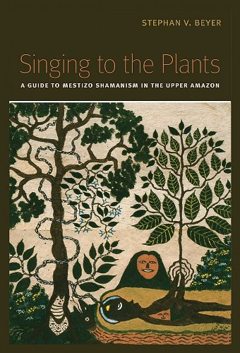 9780826347299: Singing to the Plants: A Guide to Mestizo Shamanism in the Upper Amazon