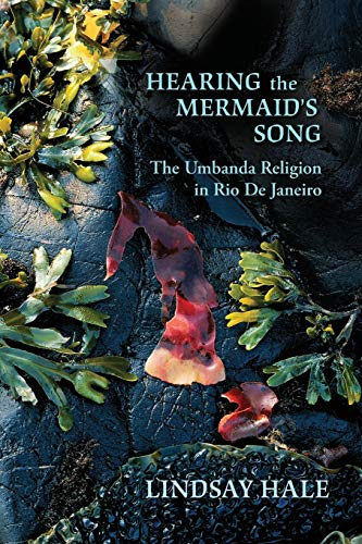 9780826347336: Hearing the Mermaid's Song: The Umbanda Religion in Rio de Janeiro