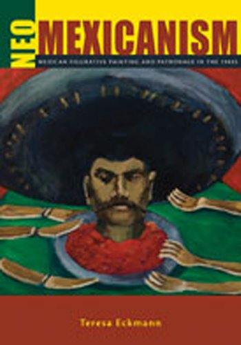 9780826347428: Neo-Mexicanism: Mexican Figurative Painting and Patronage in the 1980s