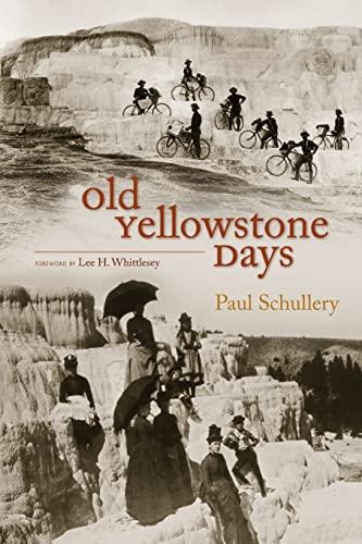 9780826347527: Old Yellowstone Days