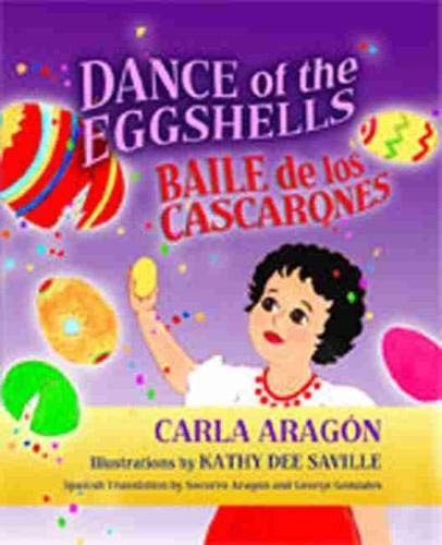 Dance of the Eggshells: Baile De Los: Aragón, Carla; Saville,