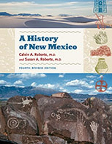 9780826347848: A History of New Mexico, 4th Revised Edition