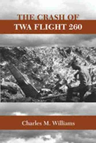 9780826348074: The Crash of TWA Flight 260