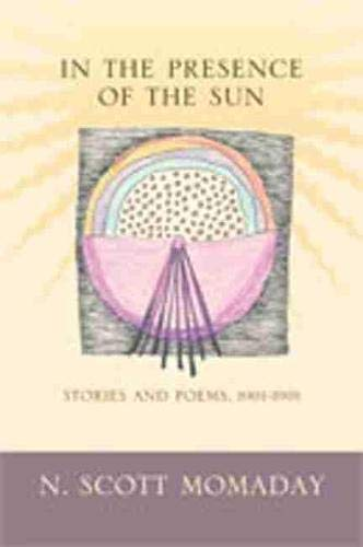 9780826348166: In the Presence of the Sun: Stories and Poems, 1961-1991