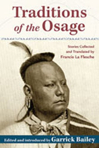 9780826348500: Traditions of the Osage: Stories Collected and Translated by Francis La Flesche