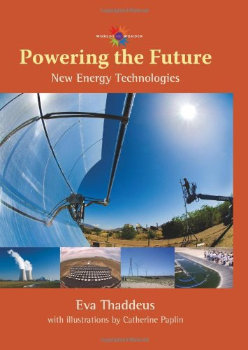 9780826349019: Powering the Future: New Energy Technologies (Barbara Guth Worlds of Wonder Science Series for Young Readers)