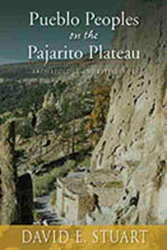 9780826349118: Pueblo Peoples on the Pajarito Plateau: Archaeology and Efficiency