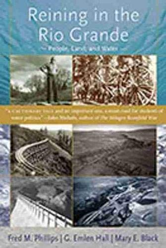 9780826349439: Reining in the Rio Grande: People, Land, and Water