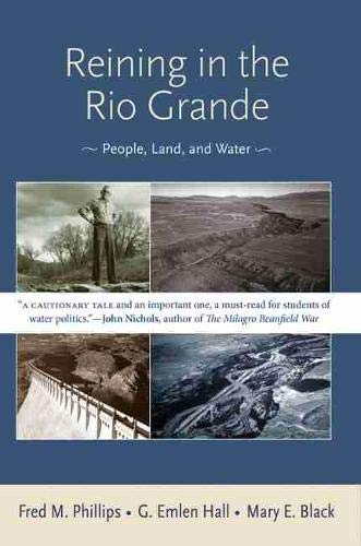 9780826349446: Reining in the Rio Grande: People, Land, and Water