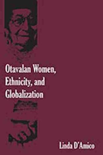 Otavalan Women, Ethnicity, and Globalization: Linda D amico