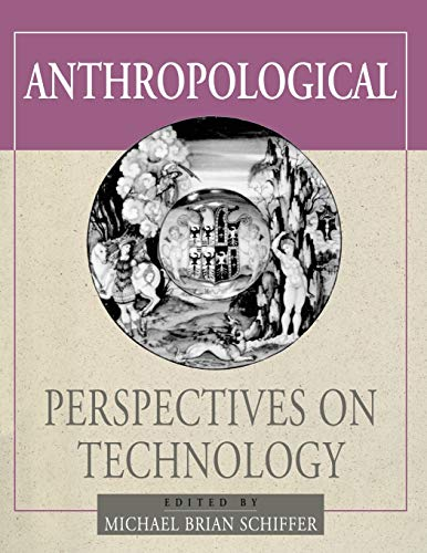 9780826350398: Anthropological Perspectives on Technology (Amerind Foundation New World Studies Series)