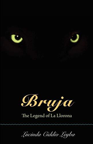 9780826350527: Bruja: The Legend of La Llorona