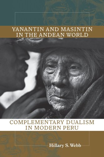 9780826350725: Yanantin and Masintin in the Andean World: Complementary Dualism in Modern Peru