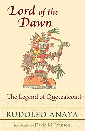 9780826351753: Lord of the Dawn: The Legend of Quetzalcoatl