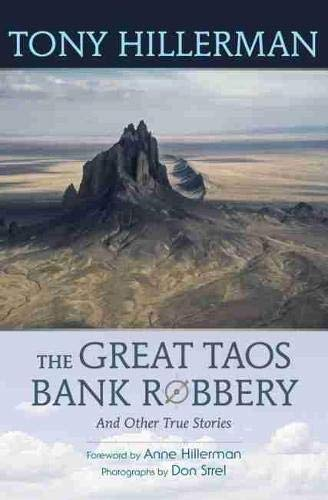9780826351920: The Great Taos Bank Robbery and Other True Stories