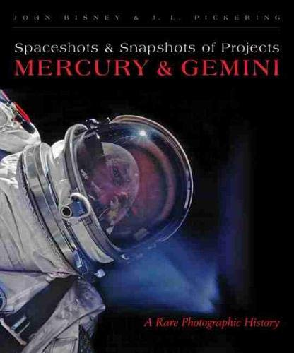 9780826352613: Spaceshots and Snapshots of Projects Mercury and Gemini: A Rare Photographic History