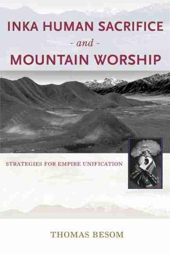 9780826353078: Inka Human Sacrifice and Mountain Worship: Strategies for Empire Unification