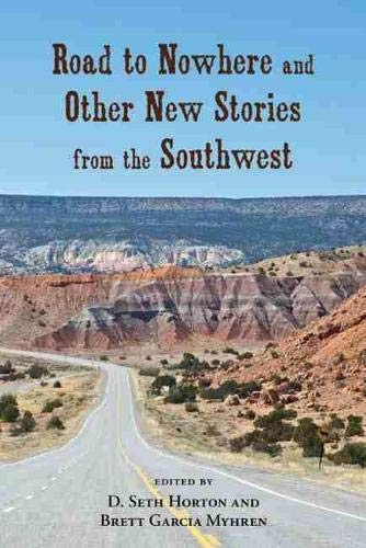 9780826353146: Road to Nowhere and Other New Stories from the Southwest