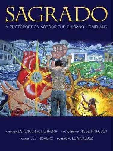 9780826353542: Sagrado: A Photopoetics Across the Chicano Homeland (Querencias)