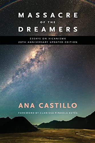 Massacre of the Dreamers (Paperback): Ana Castillo