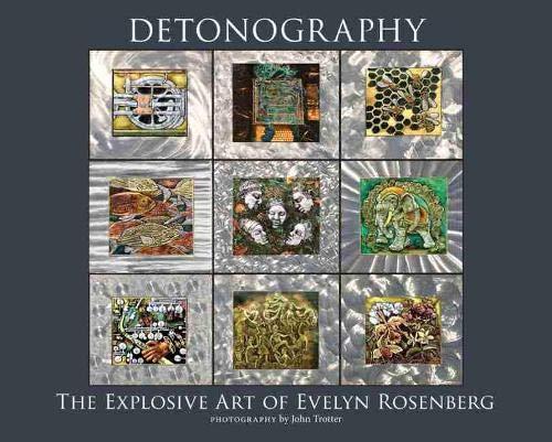 9780826353603: Detonography: The Explosive Art of Evelyn Rosenberg