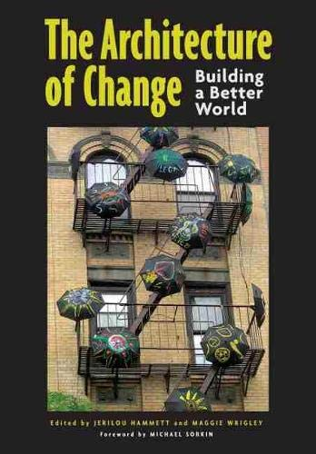 9780826353856: The Architecture of Change: Building a Better World
