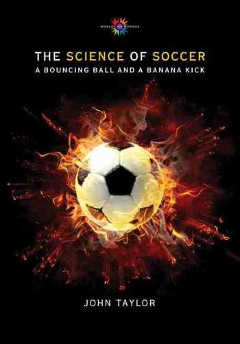 9780826354648: The Science of Soccer: A Bouncing Ball and a Banana Kick (Barbara Guth Worlds of Wonder Science Series for Young Readers)