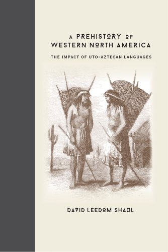 9780826354808: A Prehistory of Western North America: The Impact of Uto-Aztecan Languages