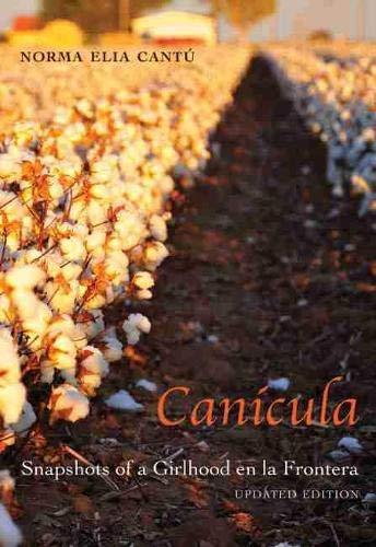 9780826356192: Canícula: Snapshots of a Girlhood en la Frontera, Updated Edition