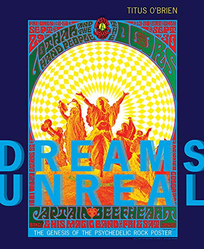 9780826361509: Dreams Unreal: The Genesis of the Psychedelic Rock Poster