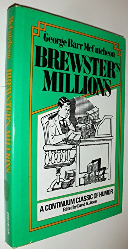 9780826400192: Brewster's millions (A Continuum classic of humor)