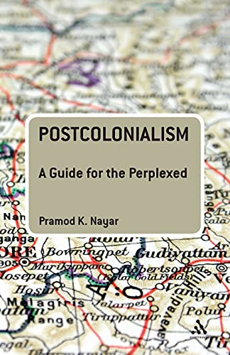 9780826400468: Postcolonialism: A Guide for the Perplexed: Portrait of a Master (Guides for the Perplexed)