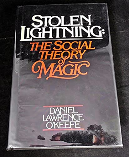 9780826400598: Stolen Lightning: The Social Theory of Magic