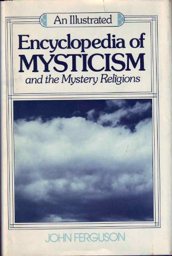 9780826401151: An Illustrated Encyclopedia of Mysticism and the Mystery Religions