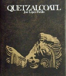 Quetzalcoatl in Myth, Archeology and Art: Portillo, Jose Lopez; Sodi, Demetrio; Infante, Fernando ...