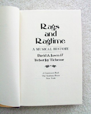 RAGS AND RAGTIME: A MUSICAL HISTORY: David A. Jasen