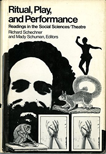 9780826401519: Ritual Play and Performance: Readings in the Social Sciences-Theatre