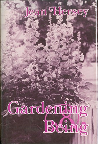 9780826401830: Gardening and being