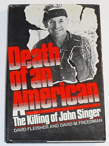 9780826402318: Death of an American: The killing of John Singer