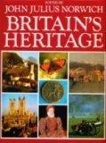 Britain's Heritage: Norwich, John Julius, Editor